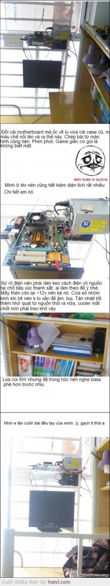 Ý tưởng khác cho PC. Ps: áp dụng cho ai ở ktx 579, Đà Nẵng :)